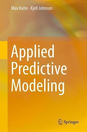Applied Predictive Modeling af Max Kuhn