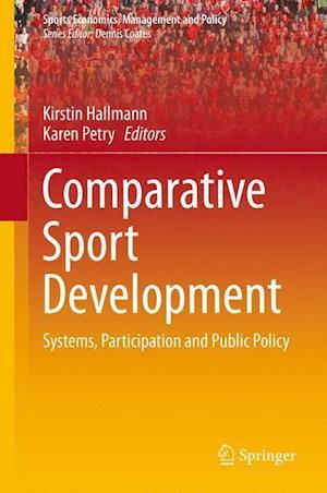 Comparative Sport Development af Karen Petry
