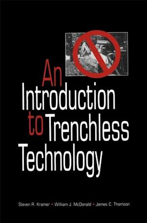 Introduction to Trenchless Technology af James C. Thomson