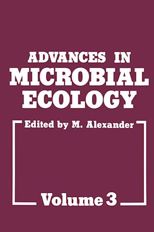 Advances in Microbial Ecology af Martin Alexander