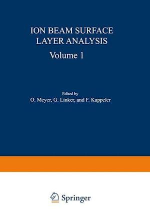 Ion Beam Surface Layer Analysis af Otto Meyer