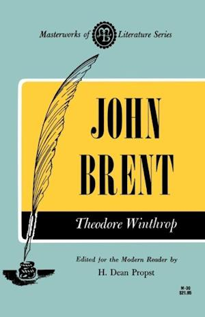 John Brent af Theodore Winthrop