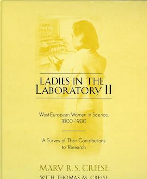 Ladies in the Laboratory II af Mary R S Creese