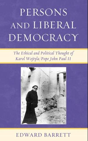 Persons and Liberal Democracy af Edward Barrett