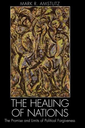 Healing of Nations af Mark R. Amstutz