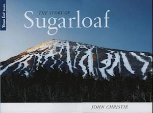 Story of Sugarloaf af John Christie