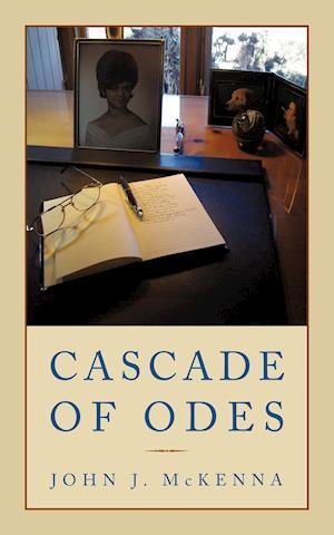 Cascade of Odes af John J. McKenna