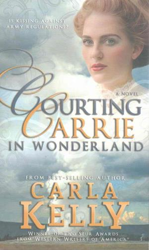 Bog, paperback Courting Carrie in Wonderland af Carla Kelly