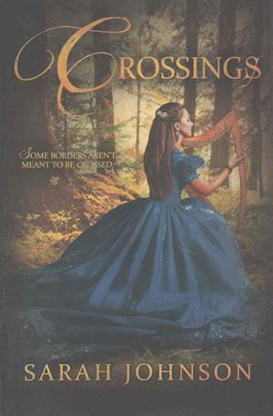 Bog, paperback Crossings af Sarah Johnson, Sarah Blake Johnson