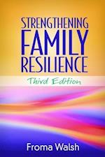 Strengthening Family Resilience af Froma Walsh