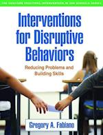 Interventions for Disruptive Behaviors (Guilford Practical Intervention In The Schools)