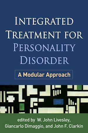 Bog, paperback Integrated Treatment for Personality Disorder af W. John Livesley
