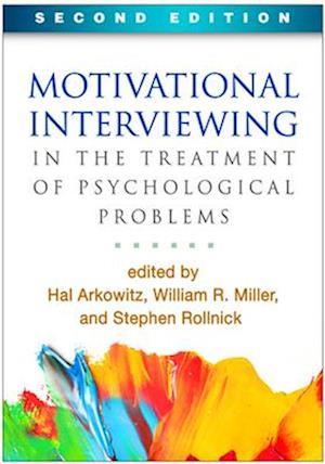 Bog, paperback Motivational Interviewing in the Treatment of Psychological Problems af Hal Arkowitz
