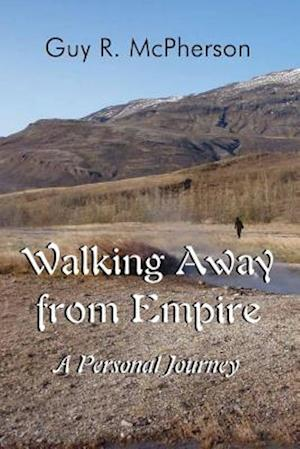 Walking Away from Empire af Guy R. McPherson