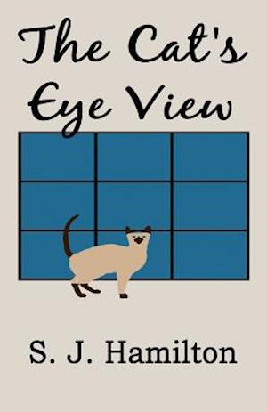 The Cat's Eye View af S. J. Hamilton