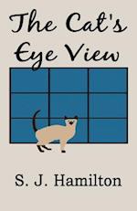 The Cat's Eye View af S. J. Hamilton