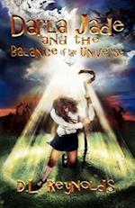 Darla Jade and the Balance of the Universe af D. L. Reynolds