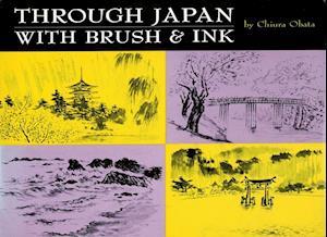 Through Japan With Brush & Ink af Chiura Obata