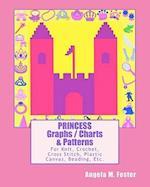 Princess Graphs / Charts & Patterns af Angela M. Foster