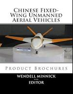 Chinese Fixed-Wing Unmanned Aerial Vehicles