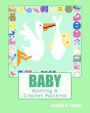 Baby Knitting & Crochet Patterns af Angela M. Foster