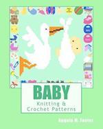 Baby Knitting & Crochet Patterns af Angela M. Foster