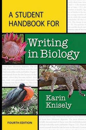 A Student Handbook for Writing in Biology af Karin Knisely