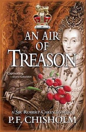 An Air of Treason af P. F. Chisholm