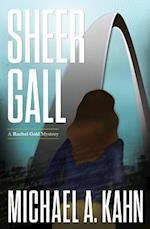 Sheer Gall af Michael A. Kahn