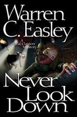 Never Look Down af Warren C. Easley