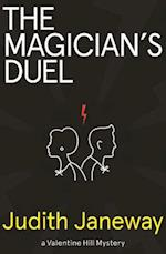 The Magician's Duel (Valentine Hill Mysteries, nr. 2)