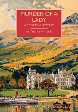 Murder of a Lady af Anthony Wynne