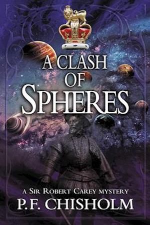 Bog, hardback A Clash of Spheres af P. F. Chisholm