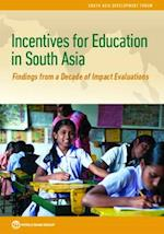Incentives for Education in South Asia (South Asia Development Forum)