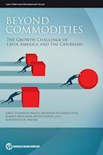 Beyond Commodities (Latin American Development Forum)