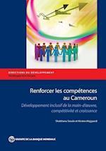 Renforcer Les Competences Au Cameroun (Directions in Development)