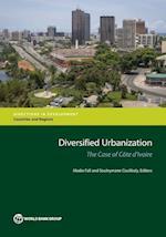 Diversified Urbanization (Directions in Development)