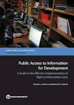 Public Access to Information for Development (Directions in Development - Public Sector Governance)