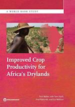 Improved Crop Productivity for Africa S Drylands (World Bank Studies)