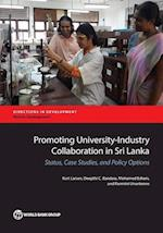 Promoting University-Industry Collaboration in Sri Lanka (Directions in Development)