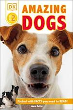 Amazing Dogs (DK Readers. Level 2)