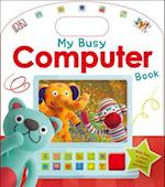 My Busy Computer Book (Skills for Starting School)