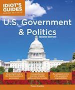 U.S. Government and Politics (Idiots Guides)