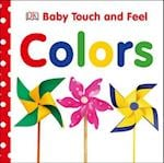Colors (Baby Touch and Feel)