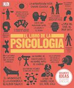 El libro de la psicologia / The Psychology Book (Big Ideas Simply Explained)