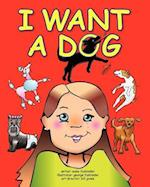 I Want a Dog af Bill Jones, Susie Fasbinder, George Fasbinder