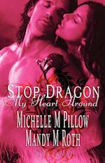 Stop Dragon My Heart Around af Michelle M. Pillow, Mandy M. Roth