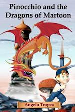 Pinocchio and the Dragons of Martoon af Angelo Tropea