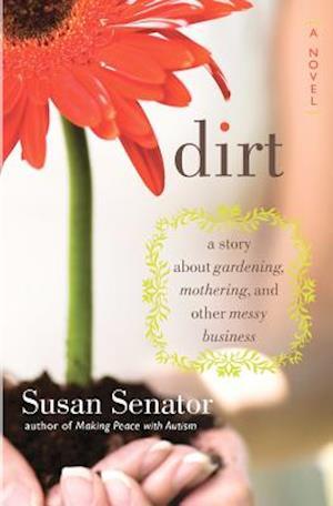 Dirt af Susan Senator