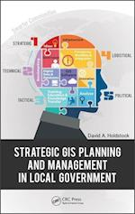 Strategic Gis Planning and Management in Local Government